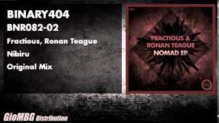 Fractious, Ronan Teague - Nibiru [Original Mix] BNR082