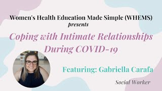 Mental Health Video 3: Coping with Intimate Relationships During COVID-19