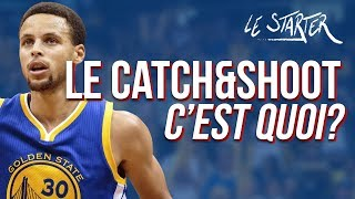LE CATCH & SHOOT, C'EST QUOI ? LE STARTER #9 - L'HISTOIRE DU CATCH & SHOOT Feat EDDIE DAVID