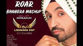 #DJ Lishkara Roar Bhangra Mashup Diljit Dosanjh   Dj Lishkara         917 916 0990