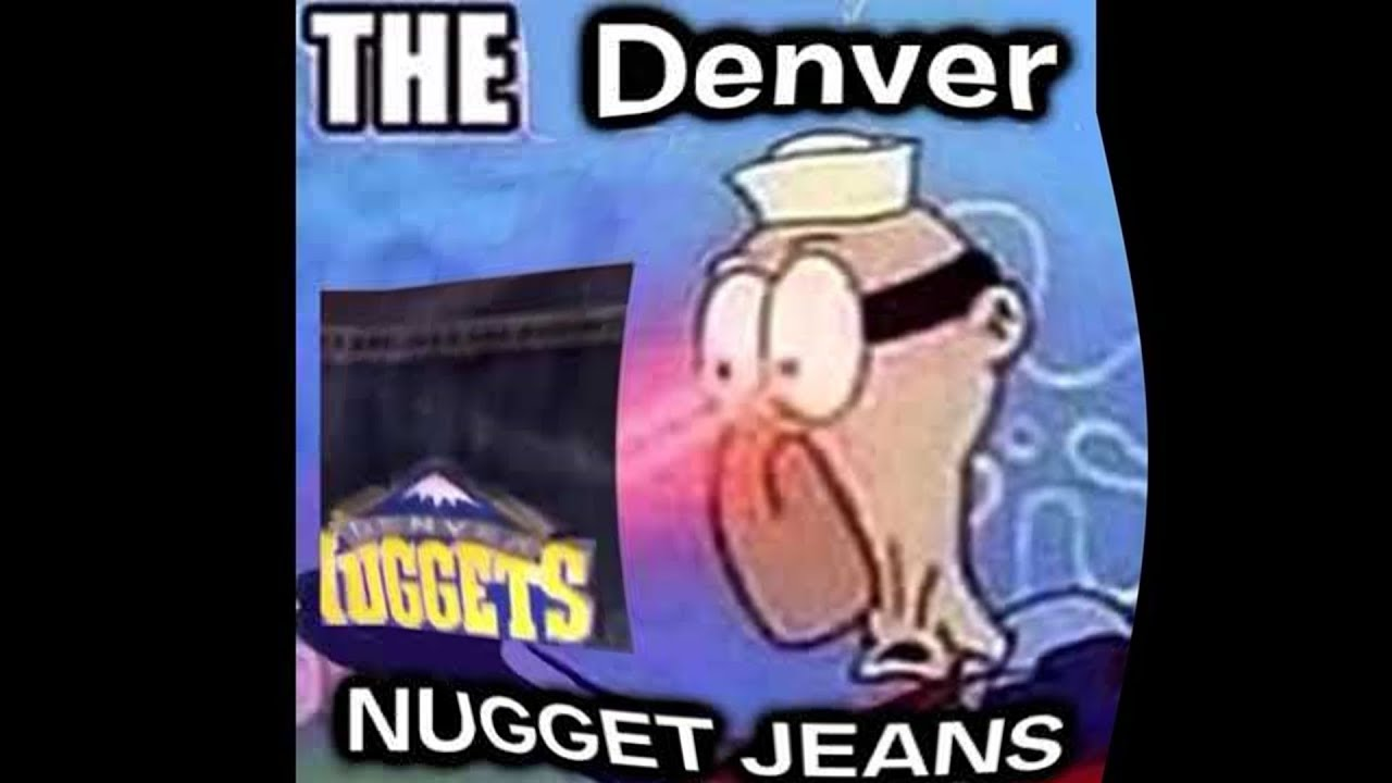 Denver Nuggets Jeans Meme Youtube