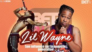 Lil Wayne : Son influence sur la nouvelle génération - BET BUZZ