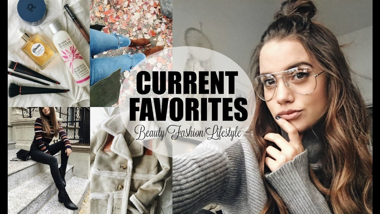 CURRENT FAVORITES | Beauty, Fashion & Lifestyle Essentials ...