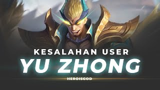 KESALAHAN USER YU ZHONG | BREAKDOWN Mobile Legends Indonesia | MLBB