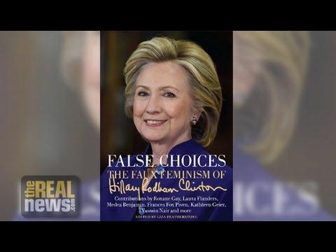 Hillary Clinton's 'Faux Feminism'