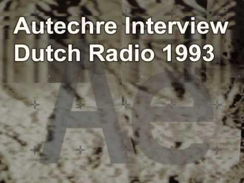 Autechre Interview (Dutch Radio 1993)