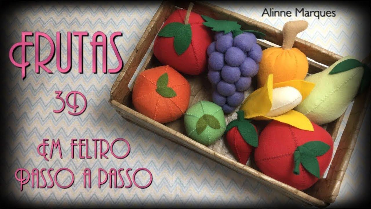 6ea266f01407b DIY  Frutas 3D em feltro - YouTube