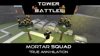 [300 SUBS] Mortar Trees of Annihilation | Tower Battles [ROBLOX]
