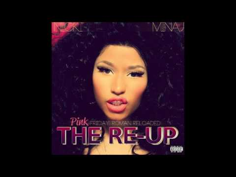01 Up In Flames # Pink Friday: Roman Reloaded - The Re-Up # Nicki Minaj