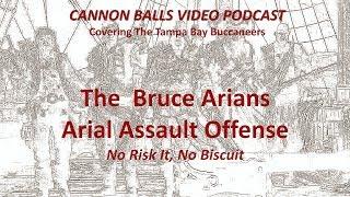 The Bruce Arians Arial Assault Offense