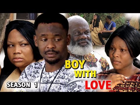 BOY WITH LOVE SEASON 1 - New Movie 2019 Latest Nigerian Nollywood Movie Full HD thumbnail
