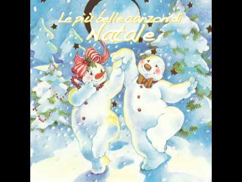 Le pi belle canzoni di natale pupazzo di neve youtube for Le piu belle mete natalizie