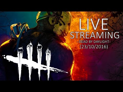 Live Streaming - Dead by Daylight di Komputer Baru! - 23/10/2016