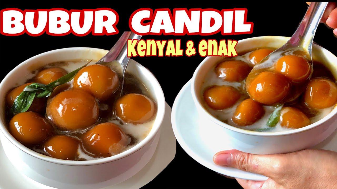Resep Bubur Candil Kenyal Endeees Youtube