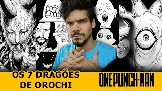 OS 7 GENERAIS DRAGÃO DE OROCHI EM ONE PUNCH MAN
