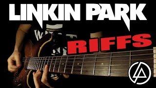 TOP 10 LINKIN PARK RIFFS