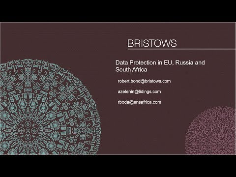 Bristows Legally Speaking! Data protection, information security and digital ownership in EU, Russia