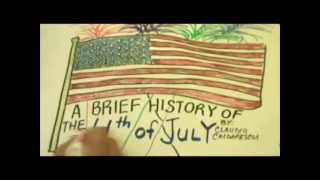 A Brief History of the 4th of July- Animated Documentary