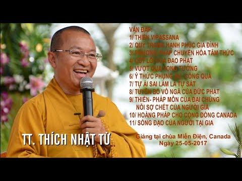 Vấn đáp: Thiền Vipassana - Quý trọng hạnh phúc gia đình - TT. Thích Nhật Từ