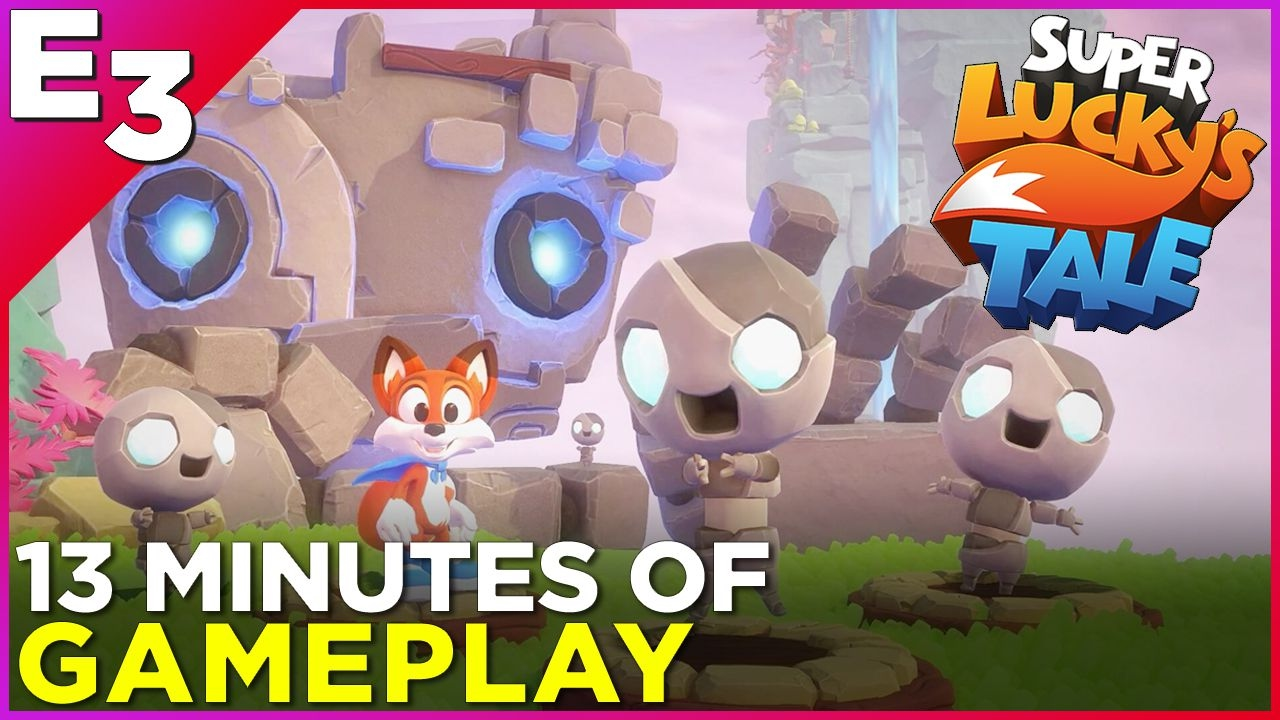 Super Lucky\'s Tale: 13 Minutes Of GAMEPLAY! — Polygon @ E3 2017 ...