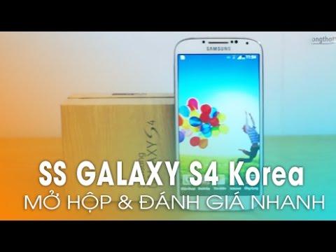Đập hộp Galaxy S4 Korea 32Gb/4G LTE hỗ trợ 2 Pin
