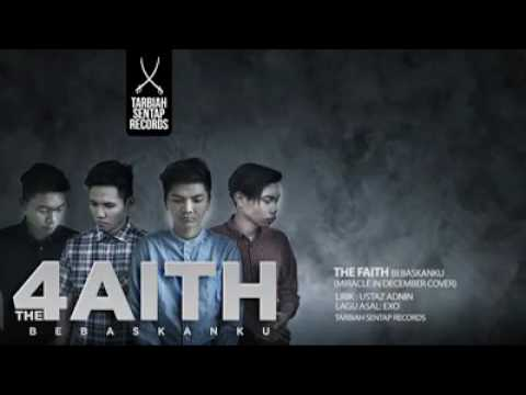 The Faith-Bebaskanku (Miracle In December)