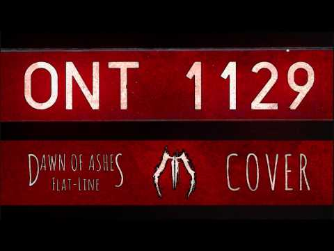 ONT 1129 - Flat-Line (Dawn of Ashes cover) mp3