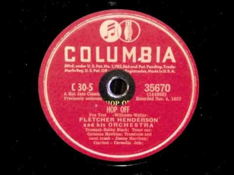 "Fletcher Henderson - ""Hop Off"" (Columbia and Brunswick version)"