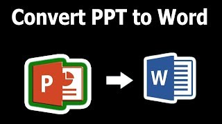 How to Convert PPT Slide to Word File in Microsoft PowerPoint Document 2017