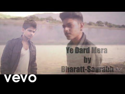 Ye Dard Mera......(feat Vishal Chaudhari)