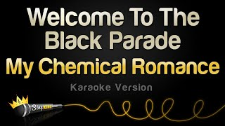 My Chemical Romance - Welcome To The Black Parade (Karaoke Version)