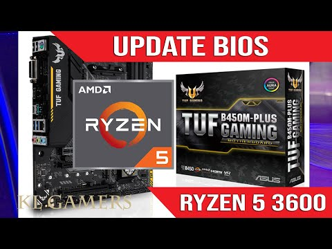 How to update BIOS for AMD Ryzen 5 3600 processor and ASUS B450M-PLUS TUF GAMING motherboard