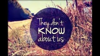 THEY DON'T KNOW ABOUT US- ONE DIRECTION