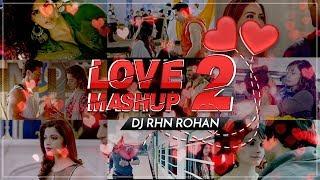 Love Mashup 2 DJ RHN Rohan Salman Xavier Mp3 Song Download