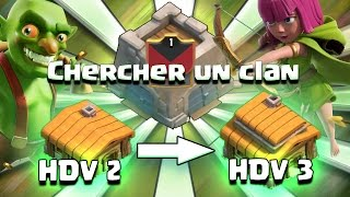 L'Aventure Clash of Clans : Episode 2 ! Passage HDV 3 et Premier Clan ! | Clash of Clans FR