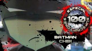 Especial 100 subs¡¡¡ Batman chibi papercraft Video Tutorial