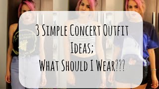 3 Simple Concert Outfit Ideas | What Should I Wear??? | InTheLandOfStyle Thumbnail