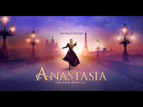 Paris Holds The Key (To Your Heart) - Anastasia Original Broadway Cast Recording
