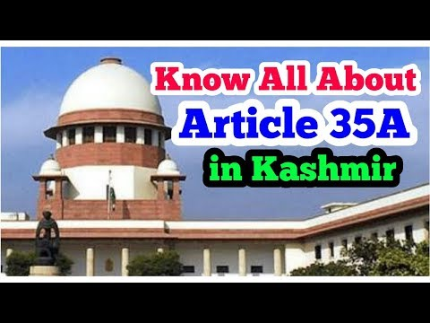 Article 35A Jammu & Kashmir   What is Article 35A Explained   Article 35A Kya hai