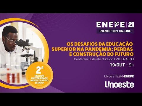 Conferência de abertura do XVIII ENAENS - Encontro Anual de Ensino Superior