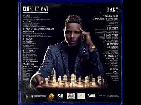 BAKY Feat Rutchelle Pour Le Meilleur Et Pour Le Pire  Album Echec Et Mat