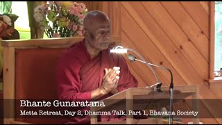 Bhante Gunaratana, Metta Retreat, Day 3, Dhamma Talk, Part 1, 10-23-14