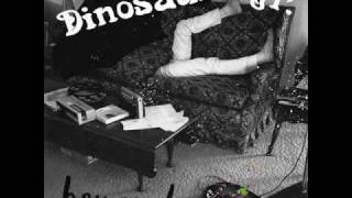 Pick Me Up - Dinosaur Jr.   (With lyrics)