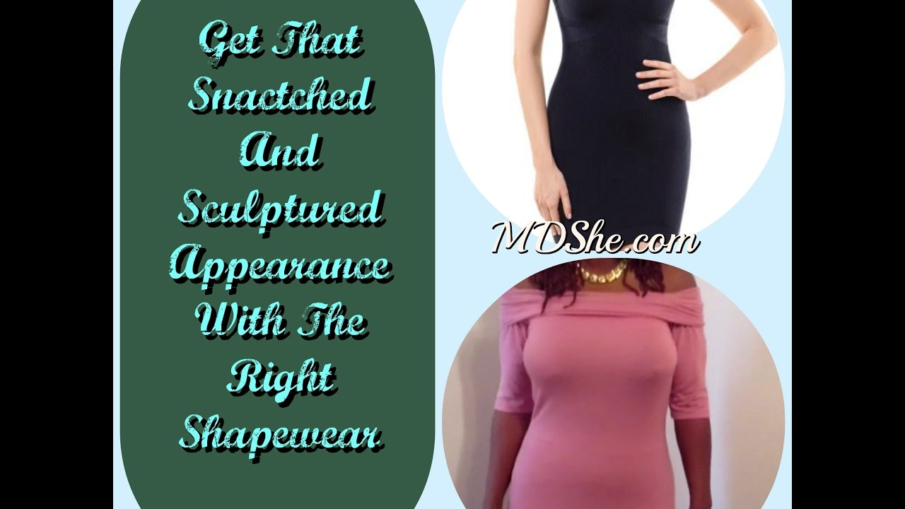 876abc3d3d Snatch That Body With The Perfect Shapewear For A Sculptured Look ...