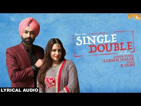 Single Double (Lyrical Audio) Tarsem Jassar | Latest Punjabi Songs 2018 | White Hill Music