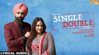 Single Double (Lyrical Audio) Tarsem Jassar | Latest Punjabi Songs 2018 | White Hill Music Video