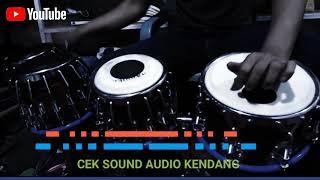 Cek sound audio kendang  Di putar dulu baru tau  