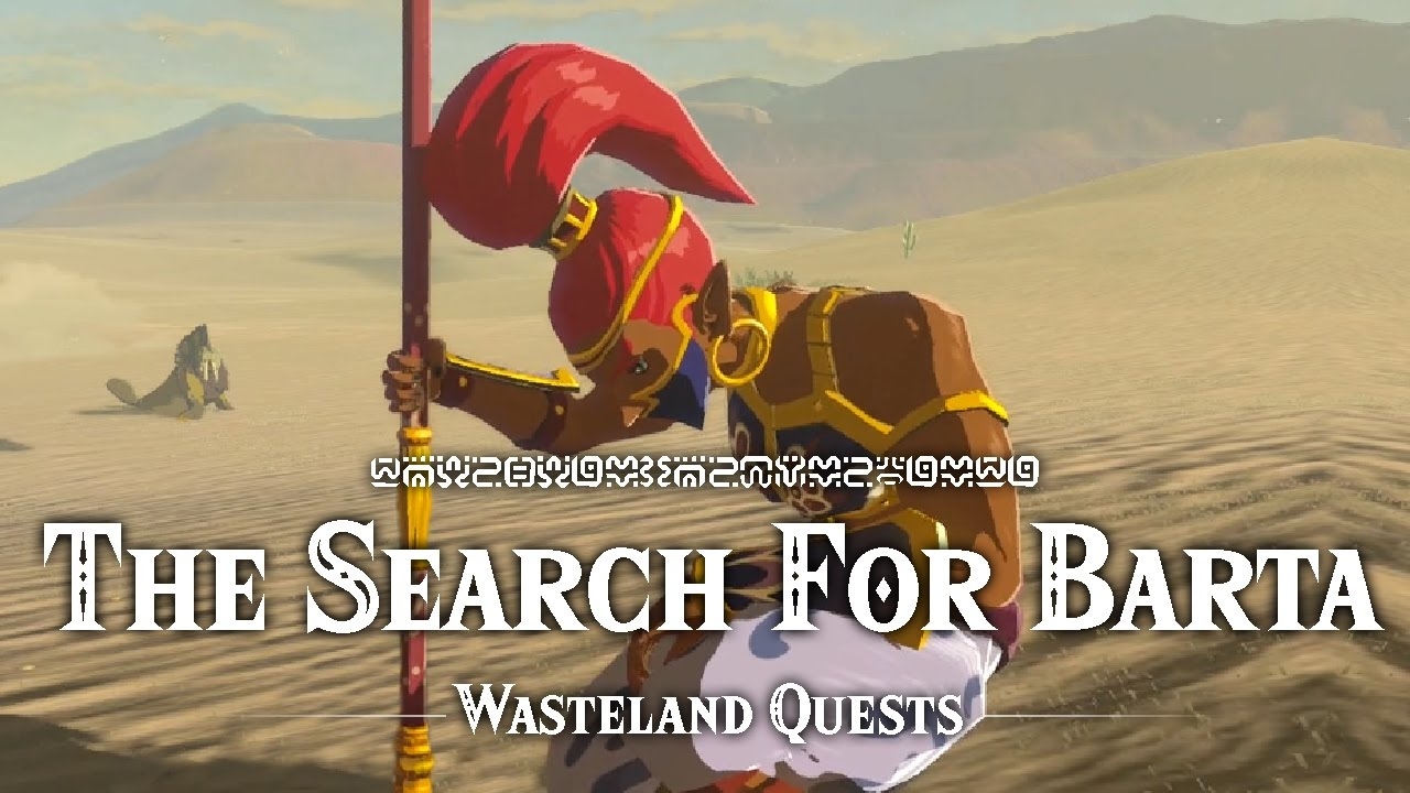 The Search For Barta Wasteland Quests The Legend Of Zelda