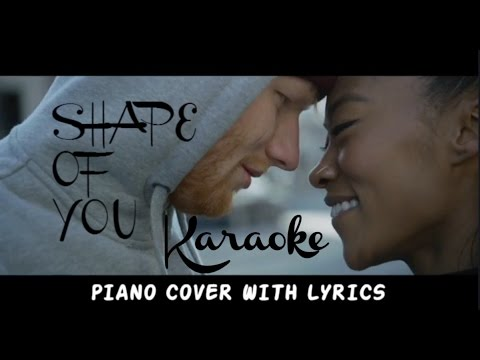 Ed Sheeran Shape of you | Karaoke( Piano Cover with Lyrics )