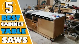 ✅ Cabinet Table Saw: 5 Best Cabinet Table Saw for The Money | Cheap Cabinet Table Saw (Buyers Guide)